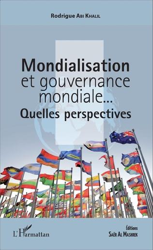 Couverture Mondialisation et gouvernance mondiale...