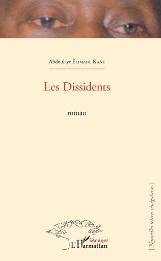 Couverture Les Dissidents. Roman