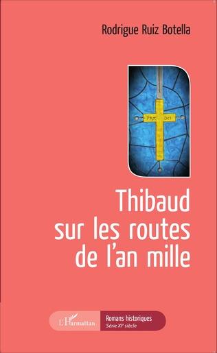 Couverture Thibaud sur les routes de l'an mille
