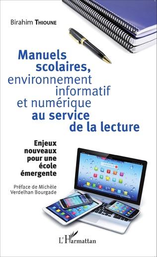 Couverture Manuels scolaires, environnement informatif et numérique au service de la lecture