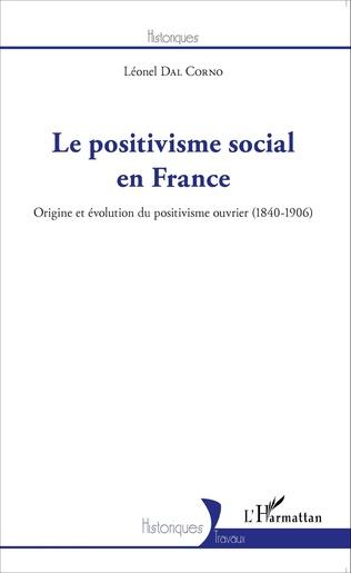 Couverture Le positivisme social en France