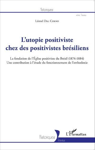 Couverture L'utopie positiviste chez des positivistes brésiliens