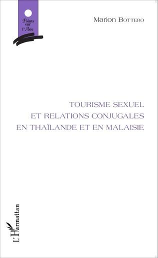 Couverture Tourisme sexuel et relations conjugales en Thaïlande et en Malaisie