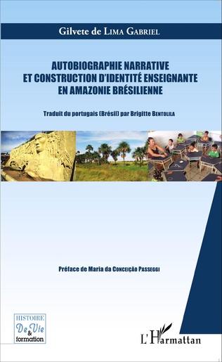 Couverture Autobiographie narrative et construction d'identité enseignante en Amazonie brésilienne