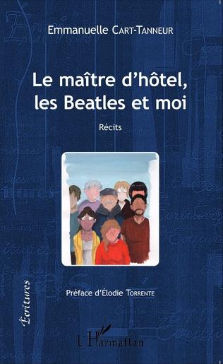 Couverture Le Maître d'hôtel, les Beatles et moi
