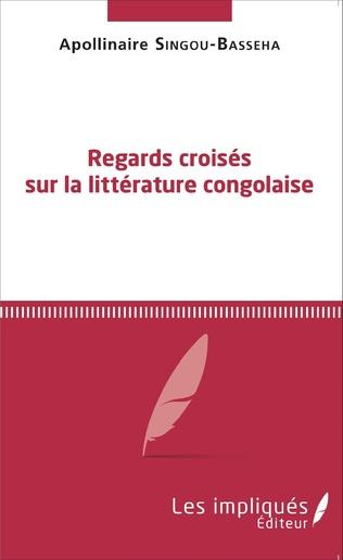 Couverture Regards croisés sur la littérature congolaise