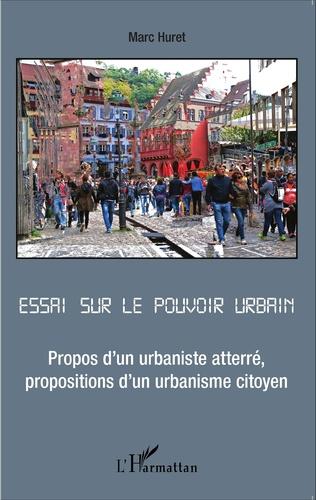 Couverture Essai sur le pouvoir urbain
