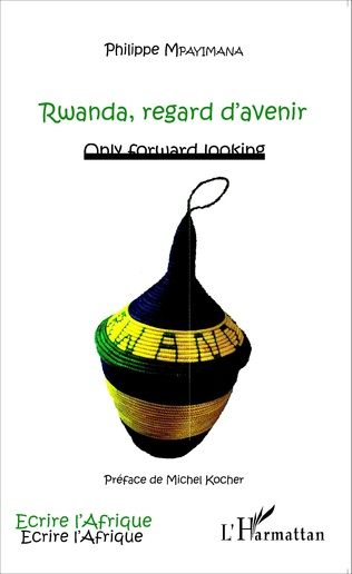 Couverture Rwanda, regard d'avenir