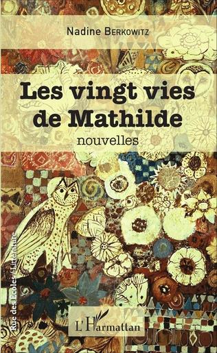 Couverture Les vingt vies de Mathilde
