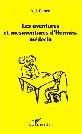 Couverture Les aventures et mésaventure d'Hermès, médecin