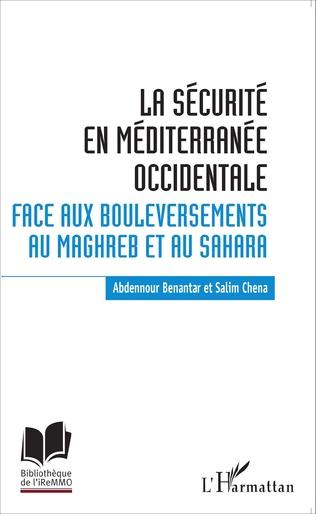 Couverture La sécurité en Méditerranée occidentale.