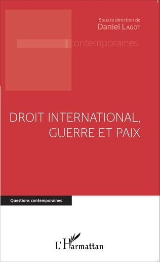 Couverture Droit international, guerre et paix
