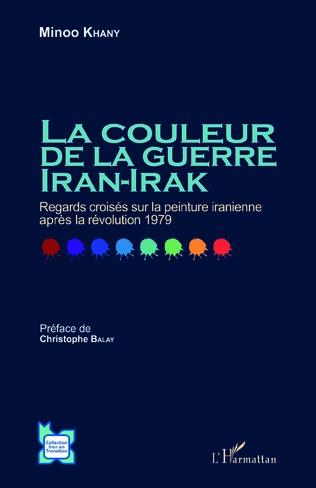 Couverture La couleur de la guerre Iran-Irak