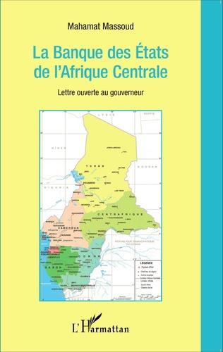 Couverture La banque des États de l'Afrique Centrale