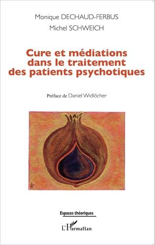 Couverture Cure et médiations dans le traitement des patients psychotiques