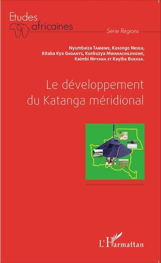 Couverture Le développement du Katanga méridional