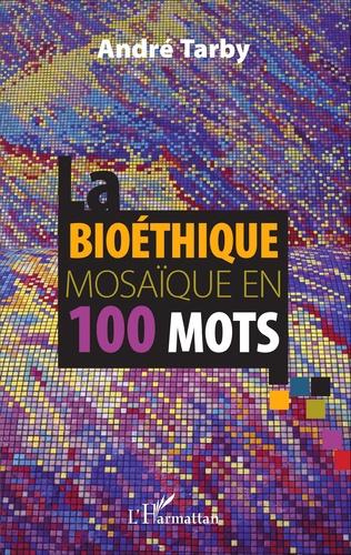 Couverture Bioéthique mosaïque en 100 mots