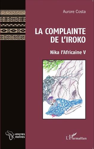Couverture La Complainte de l'Iroko