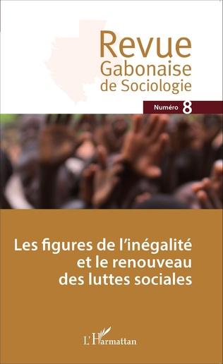 Couverture Les figures de l'inégalité et le renouveau des luttes sociales
