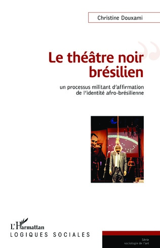 Couverture Le théâtre noir brésilien