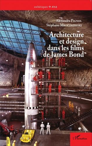 Couverture Architecture et design dans les films de James Bond