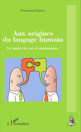Couverture Aux origines du langage humain
