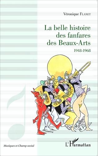 Couverture La belle histoire des fanfares des Beaux-Arts