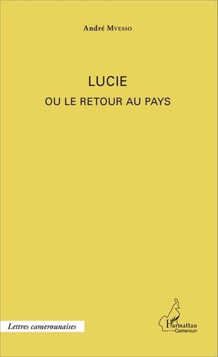 Couverture Lucie ou le retour au pays