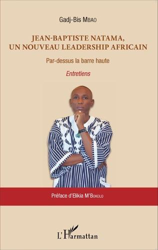 Couverture Jean-Baptiste Natama, un nouveau leadership africain
