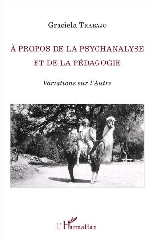 Couverture À propos de la psychanalyse et de la pédagogie