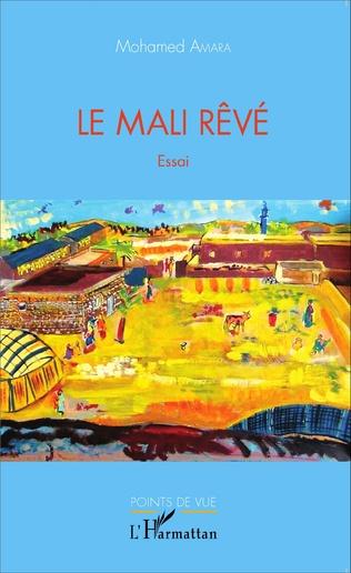 Couverture Le Mali rêvé