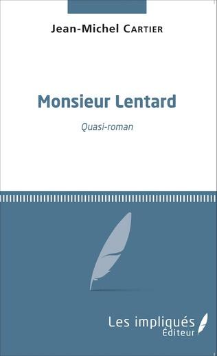 Couverture Monsieur Lentard