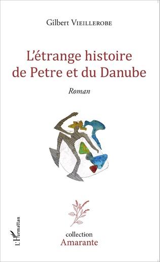 Couverture L'étrange histoire de Petre et du Danube
