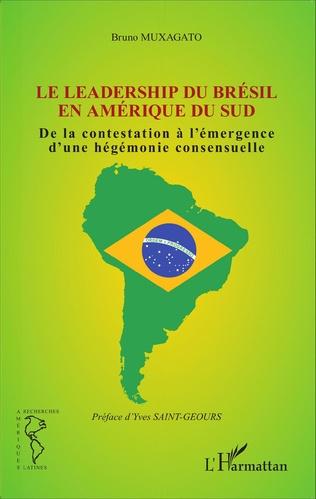 Couverture Le leadership du Brésil en Amérique du Sud