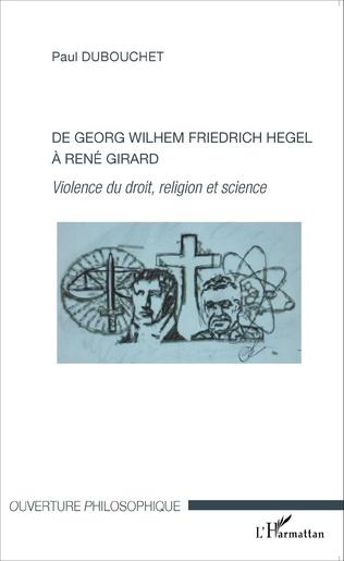 Couverture De Georg Wilhem Friedrich Hegel à René Girard