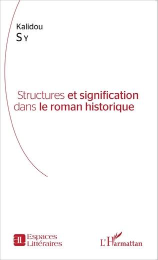 Couverture Structures et signification dans le roman historique