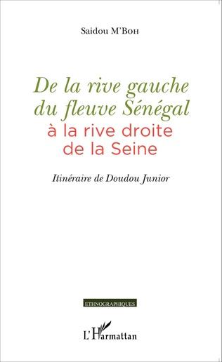 Couverture De la rive gauche du fleuve Sénégal à la rive droite de la Seine