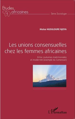 Couverture Les unions consensuelles chez les femmes africaines
