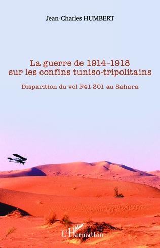 Couverture La guerre de 1914-1918 sur les confins tuniso-tripolitains