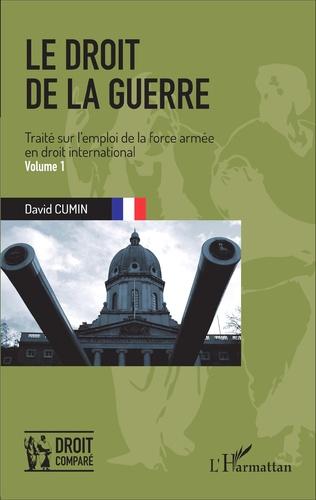 Couverture Le droit de la guerre (Volume 1)