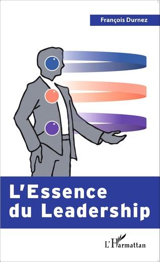 Couverture L'Essence du Leadership