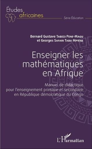 Couverture Enseigner les mathématiques en Afrique