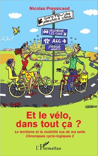 Couverture Et le vélo dans tout ça ?