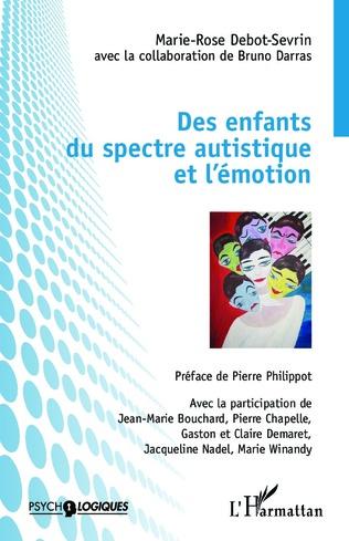 Couverture Des enfants du spectre autistique et l'émotion