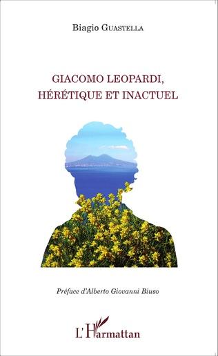 Couverture Giacomo Leopardi, hérétique et inactuel