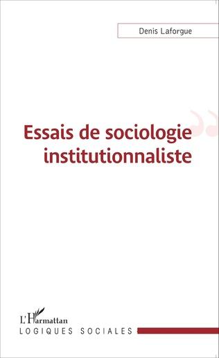 Couverture Essais de sociologie institutionnaliste