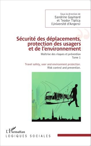 Couverture Sécurité des déplacements, protection des usagers et de l'environnement