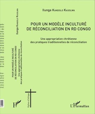 Couverture Pour un modèle inculturé de réconciliation en RD Congo