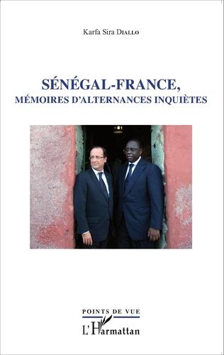 Couverture Sénégal - France, mémoires d'alternances inquiètes
