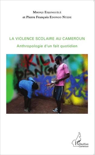 Couverture La violence scolaire au Cameroun